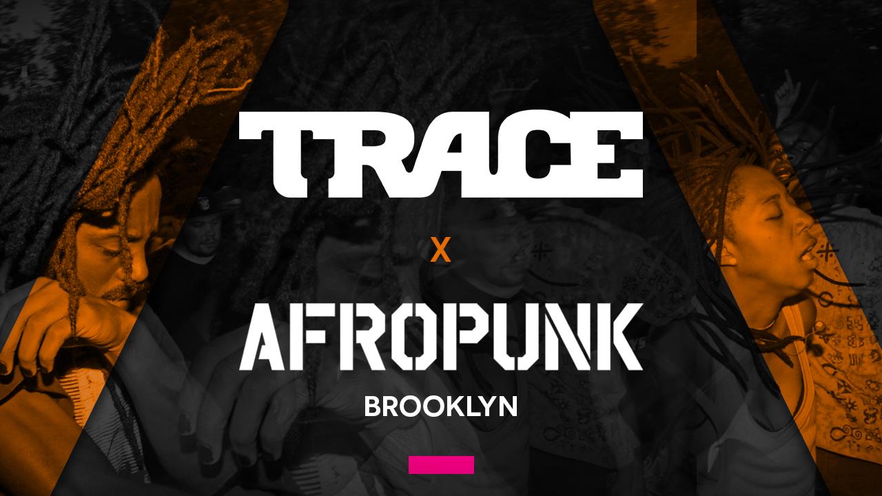 Trace_X_Afropunk_brooklyn